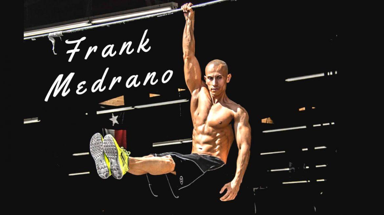 Программы тренировок от легендарного frank medrano
