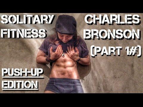 Бронсон чарльз заключенный тренировка. чарльз бронсон - фитнес в изоляторе. | фитнес для похудения