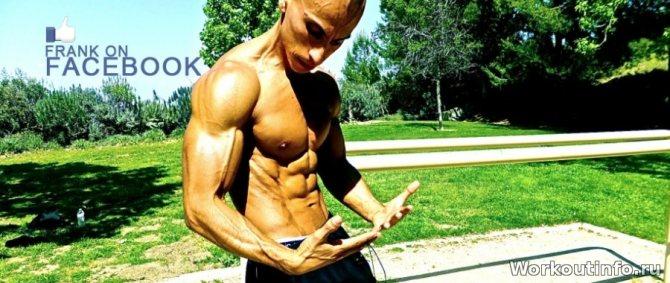 Фрэнк медрано программа тренировок для начинающих – фрэнк медрано — биография, программа тренировок, фото и питание калистеник атлета